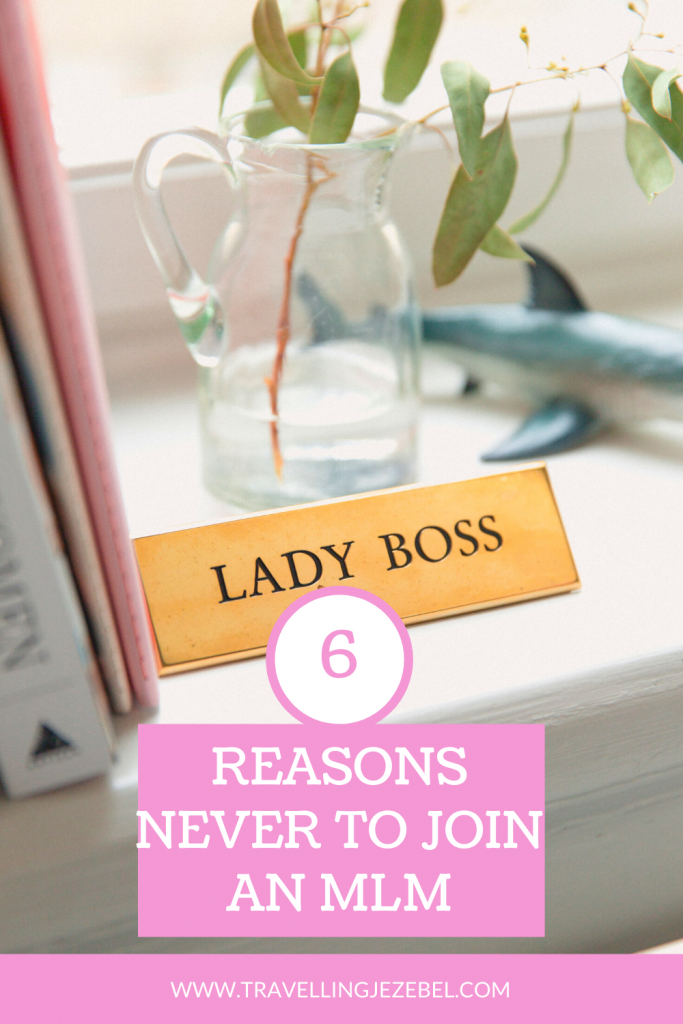 6 Reasons Why MLM Companies Are The Absolute Worst - This first post in The Anti-MLM Chronicles series will simply cover the basics of just why MLM companies are so bad and why you definitely shouldn't join one. #antimlm #mlm #bossbabe #girlboss #mlmhun