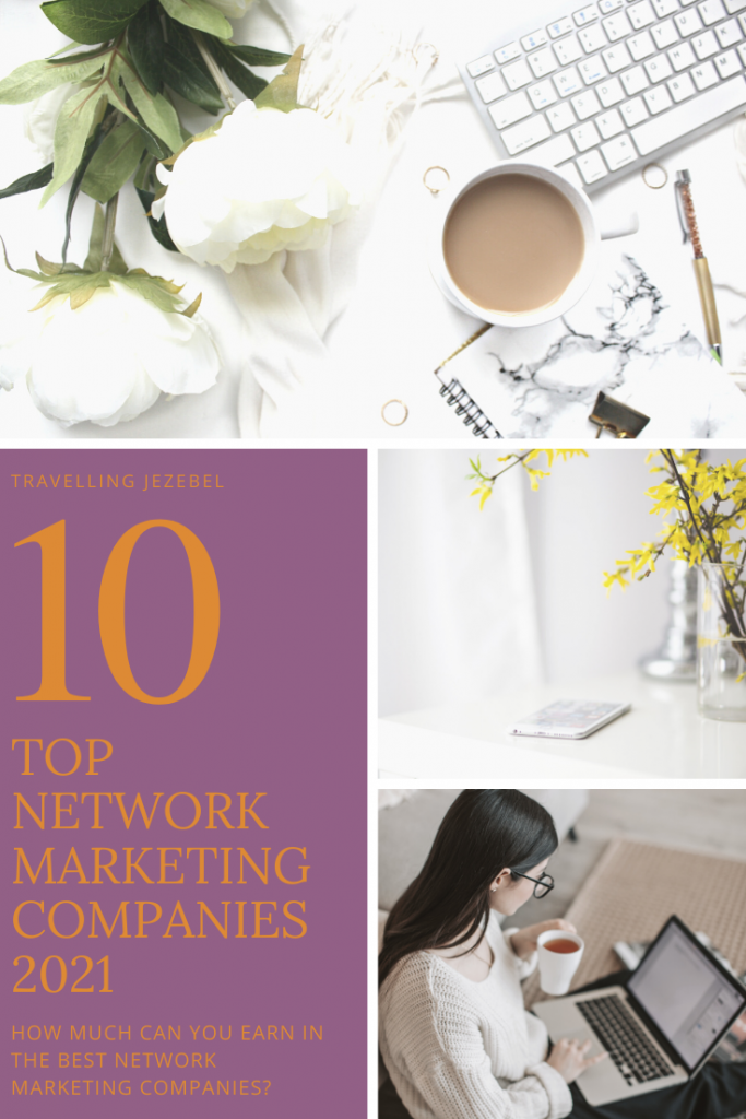 The Top Network Marketing Companies 2021 (and How Much Money You Can Earn in Them!) I decided to take a look at the top network marketing companies & how much you can expect to earn. After all, you join to make money right? #antimlm #mlm #networkmarketing