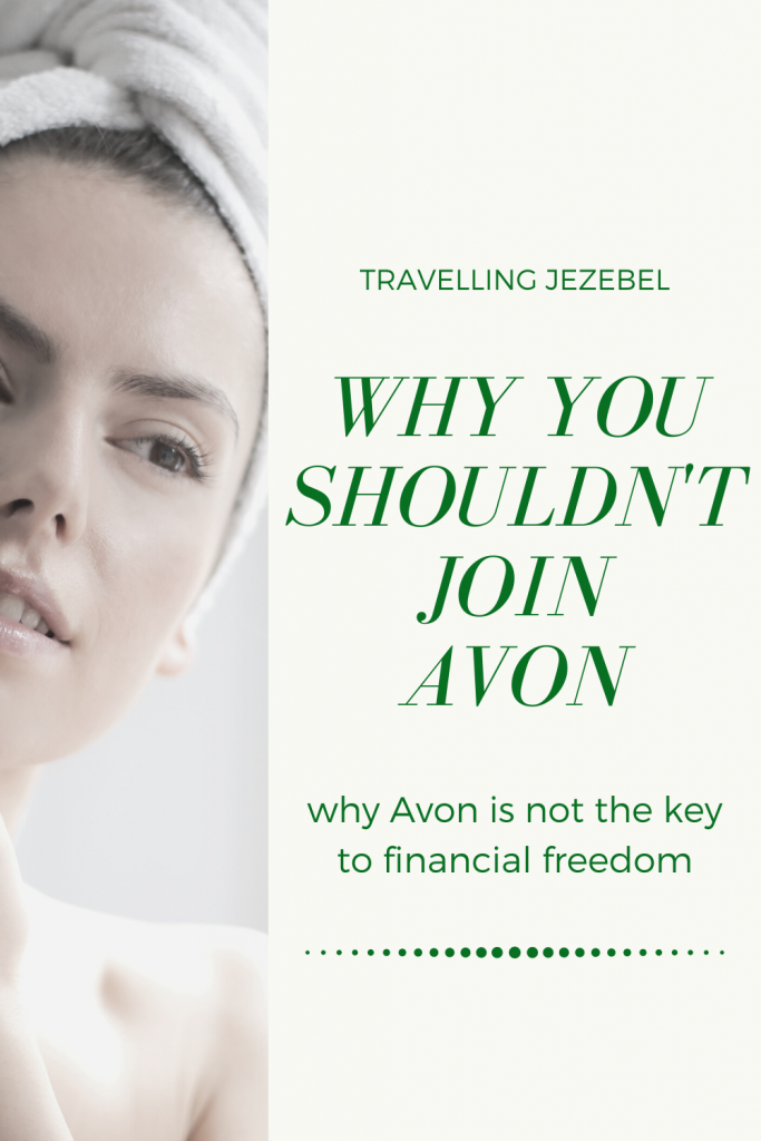 Should you become an Avon rep? If you want to join Avon, read this first. It's probably safe to say that you have at least heard of Avon, and you've landed here because you want to join Avon and become an Avon rep. So, is becoming an Avon representative worth it? How much can you make selling Avon? #mlm #antimlm #avon #networkmarketing